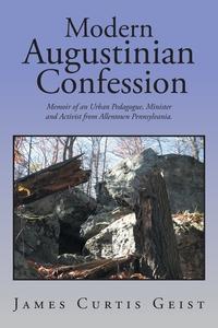 Книга под заказ: «Modern Augustinian Confession»