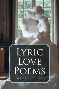 Книга под заказ: «Lyric Love Poems»