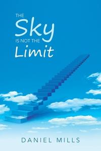 Книга под заказ: «The Sky Is Not the Limit»