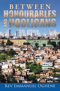 Книга под заказ: «Between Honourables and Hooligans»