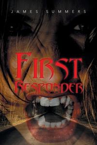 Книга под заказ: «First Responder»