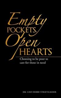 Книга под заказ: «Empty Pockets, Open Hearts»