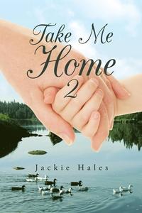 Книга под заказ: «Take Me Home 2»
