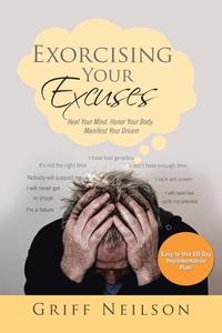 Книга под заказ: «Exorcising Your Excuses»