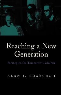 Книга под заказ: «Reaching a New Generation»