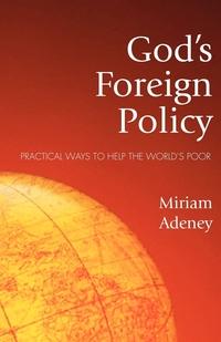Книга под заказ: «God's Foreign Policy»