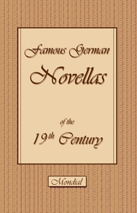 Famous German Novellas of the 19th Century (Immensee. Peter Schlemihl. Brigitta), Theodor Storm, Adelbert Von Chamisso, Adalbert Stifter обложка-превью