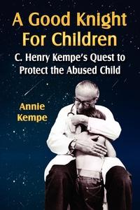 Книга под заказ: «A GOOD KNIGHT FOR CHILDREN»