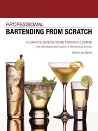 Книга под заказ: «Professional Bartending from Scratch»