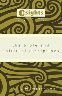 Книга под заказ: «The Bible and Spiritual Disciplines»