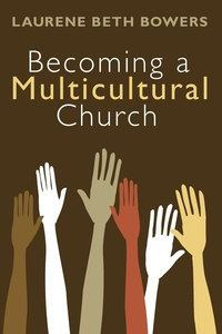 Книга под заказ: «Becoming a Multicultural Church»