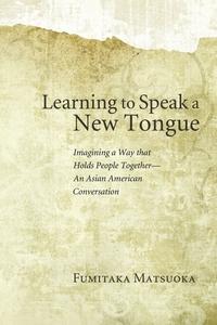 Книга под заказ: «Learning to Speak a New Tongue»