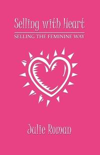 Книга под заказ: «Selling with Heart»