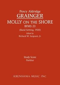Molly on the Shore, BFMS 23: Study Score, Percy Aldridge Grainger, Richard W. Sargeant обложка-превью