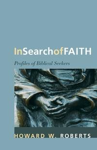 Книга под заказ: «In Search of Faith»