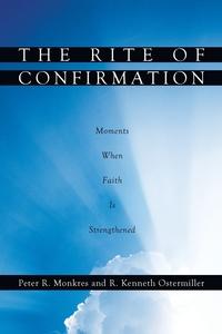 Книга под заказ: «The Rite of Confirmation»