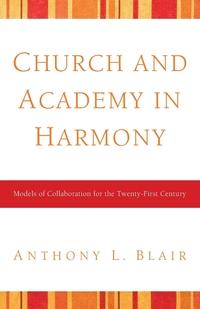 Книга под заказ: «Church and Academy in Harmony»
