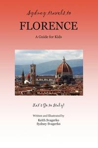 Книга под заказ: «Sydney Travels to Florence»