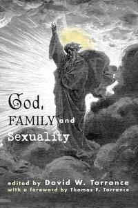 Книга под заказ: «God, Family and Sexuality»