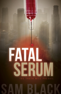 Книга под заказ: «Fatal Serum»