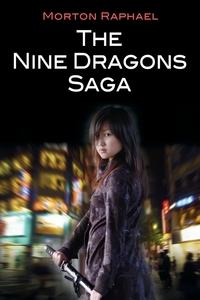 Книга под заказ: «THE NINE DRAGONS SAGA»