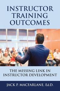 Книга под заказ: «Instructor Training Outcomes»