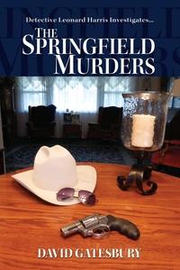 Книга под заказ: «The Springfield Murders»