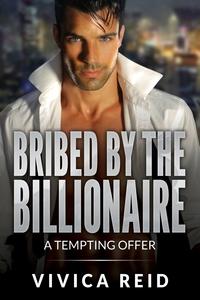 Книга под заказ: «Bribed by the Billionaire»