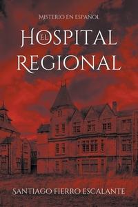 Книга под заказ: «El Hospital Regional»