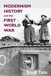 Книга под заказ: «Modernism, History and the First World War»