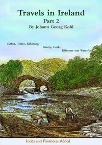 Travels in Ireland - Part 2, Johann Georg Kohl обложка-превью
