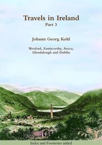 Travels in Ireland - Part 3, Johann Georg Kohl обложка-превью