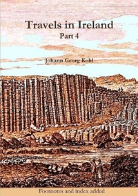 Travels in Ireland, Part 4, Johann Georg Kohl обложка-превью