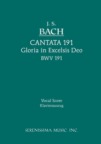 Gloria in Excelsis Deo, BWV 191: Vocal score, Johann Sebastian Bach, Bernhard Todt, Karel Torvik обложка-превью