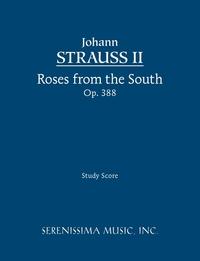 Roses from the South, Op.388: Study score, Johann Strauss Jr., Clark McAlister, Johann Strauss II обложка-превью