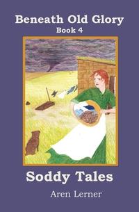 Книга под заказ: «Soddy Tales (Beneath Old Glory»
