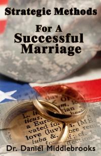 Книга под заказ: «Strategic Methods For A Successful Marriage»