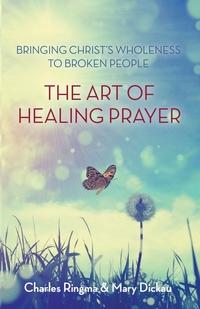 Книга под заказ: «Art of Healing Prayer»