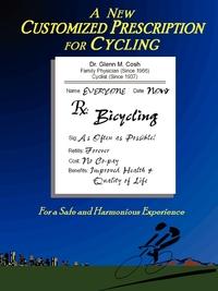 Книга под заказ: «A New Customized Prescription for Cycling»