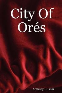 Книга под заказ: «City of Ores»