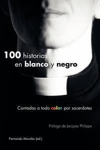 Книга под заказ: «100 historias en blanco y negro»