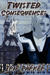 Книга под заказ: «Twisted Consequences»