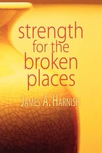 Книга под заказ: «Strength for the Broken Places»