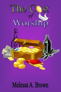 Книга под заказ: «The Cost Of Worship»