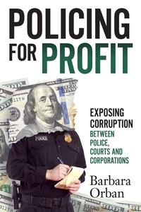 Книга под заказ: «Policing for Profit»