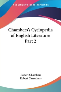 Chambers's Cyclopedia of English Literature Part 2, Robert Chambers, Robert Carruthers обложка-превью