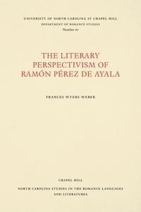 Книга под заказ: «The Literary Perspectivism of Ramón Pérez de Ayala»