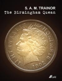 Книга под заказ: «The Birmingham Quean»