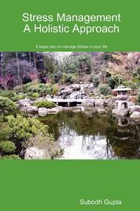 Книга под заказ: «Stress Management A Holistic Approach»