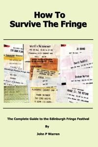Книга под заказ: «How to Survive the Fringe»